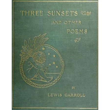 Three Sunsets And Other Poems - eBook