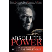 Absolute Power : The Screenplay