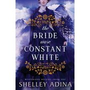 The Bride Wore Constant White : Mysterious Devices 1