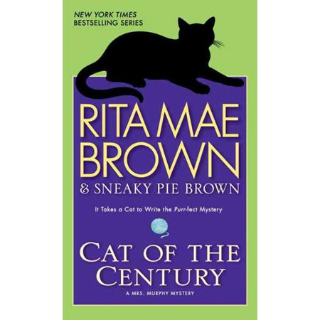 Cat of the Century: A Mrs. Murphy Mystery by