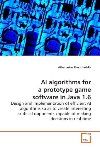 AI Algorithms for a Prototype Game Software in Java 1.6 by