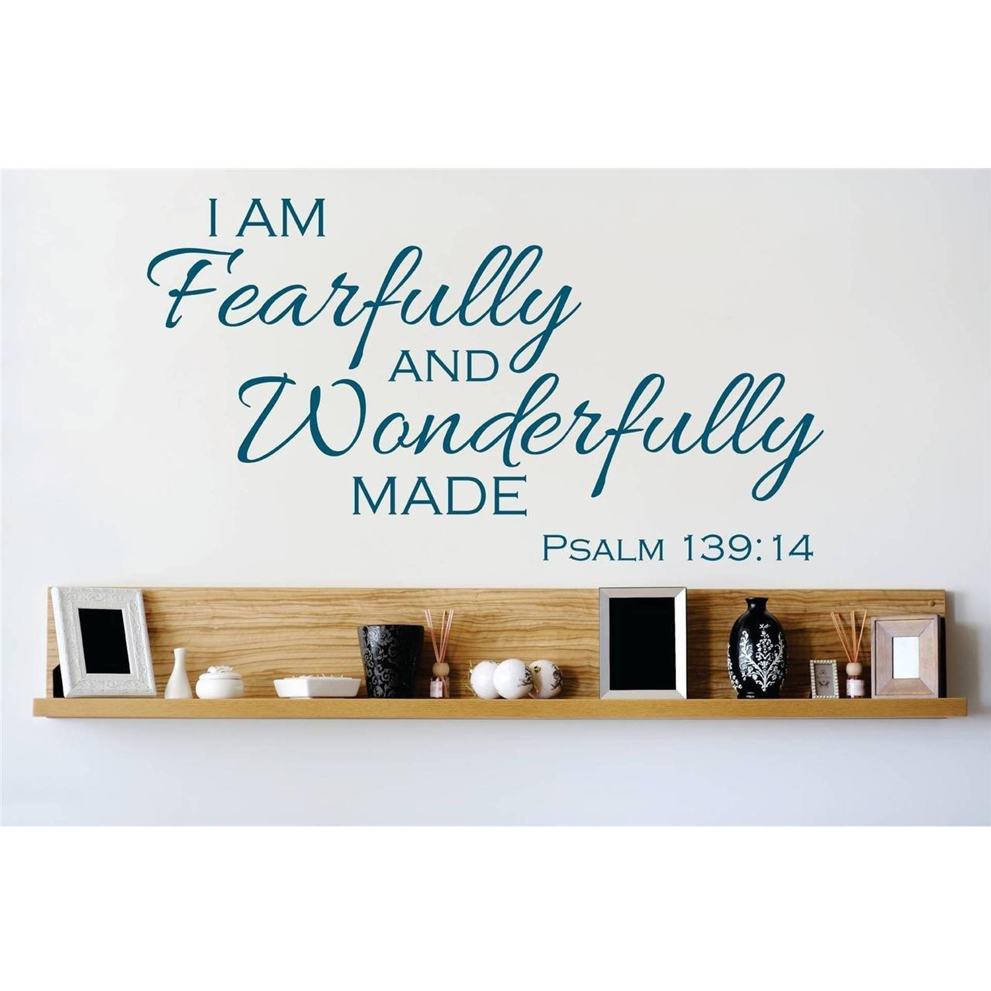"I Am Fearfully And Wonderfully Made Psalm 139:14 Bible Quote Vinyl Wall Decal, 10"" x 20"", Teal"