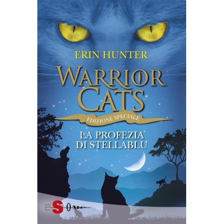 Halloween Warrior Cat Names (WARRIOR CATS 7. La profezia di StellaBlu -)