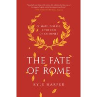 The Fate of Rome (Paperback)