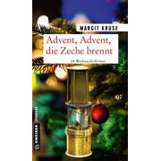 Advent, Advent, die Zeche brennt - eBook