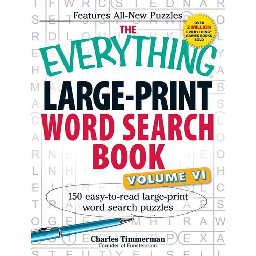 The Everything Large-Print Word Search Book: 150 Easy-to-Read Large-Print Word Search Puzzles