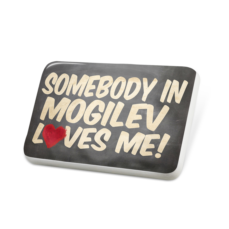 Porcelein Pin Somebody in Mogilev Loves me, Belarus Lapel Badge – NEONBLOND