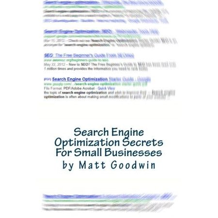 Search Engine Optimization Secrets For Small Businesses  A Quick Start Reference Guide