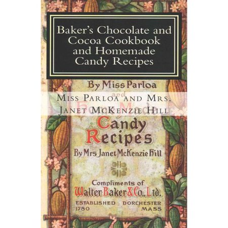 Bakers Chocolate And Cocoa Cookbook And Homemade Candy Recipes