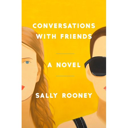 Conversations with Friends : A Novel (Interesting Topics Of Conversation With A Boyfriend)