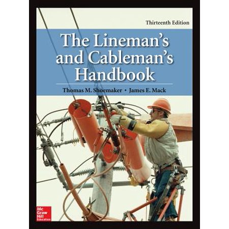 The Lineman's and Cableman's Handbook, Thirteenth Edition (Runners Handbook)