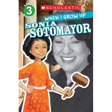 Scholastic Reader Level 3: When I Grow Up: Sonia