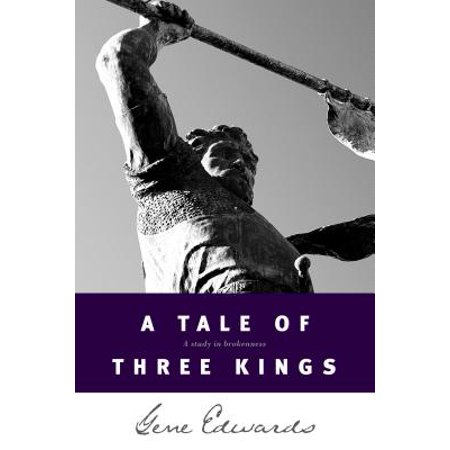 A Tale of three Kings: A Study in Brokenness](Aragorn King Of Gondor)