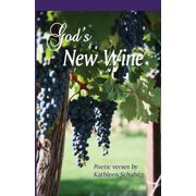 God's New Wine