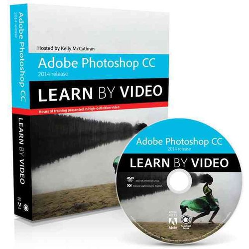 Adobe Photoshop CC Learn by Video 2014 Release