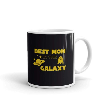 Best Mom in the Galaxy Happy Mother's Day Coffee Tea Ceramic Mug Office Work Cup Gift 11