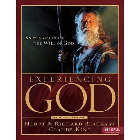 (Experiencing God - Member Book : Knowing and Doing the Will of God)