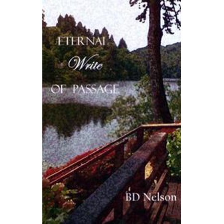 Eternal Write of Passage - eBook