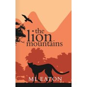 The Lion Mountains: A Young English Girl Is Captivated by the Beauty and Spirit of Sierra Leone