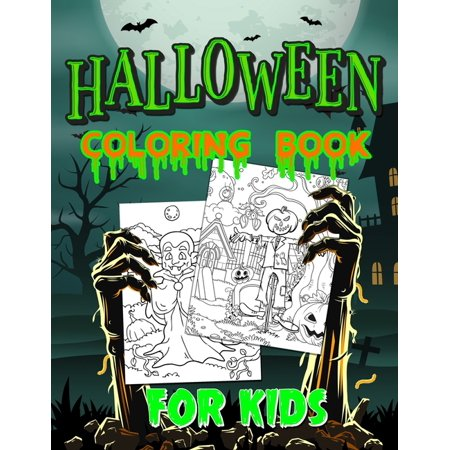 Not So Scary Halloween 2019 Times (Halloween Coloring Book For Kids: Spooky Coloring Book for Kids Scary Halloween Monsters, Witches and Ghouls Coloring Pages for Kids to Color, Hours Of Fun Guaranteed!)