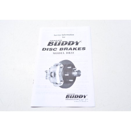 Information Booklet (Trailer Buddy 33133 Disc Brakes Model DB35 Service Information Booklet QTY 1)