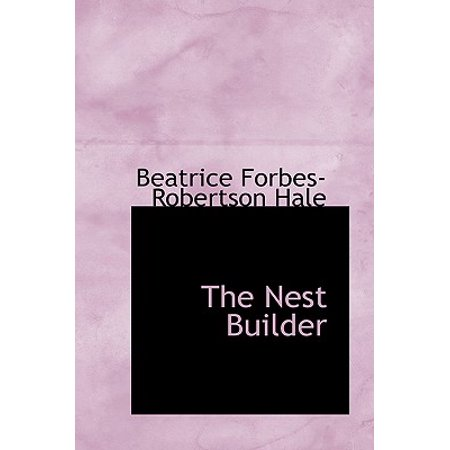 - The Nest Builder