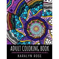 Adult Coloring Book : Stress Relieving Designs for Relaxation Volume 3