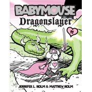Babymouse #11: Dragonslayer (Paperback)