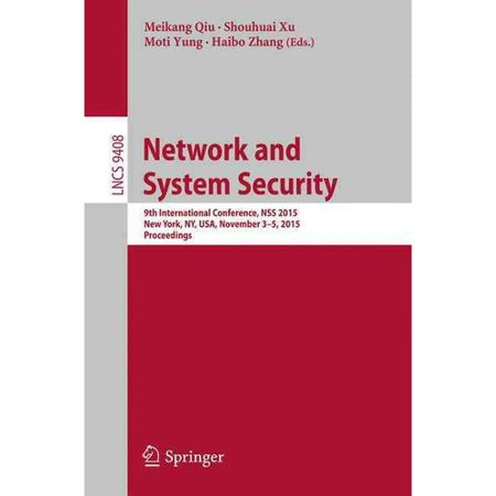 Network and System Security: 9th International Conference, Nss 2015, Proceedings