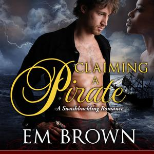 Claiming a Pirate - Audiobook