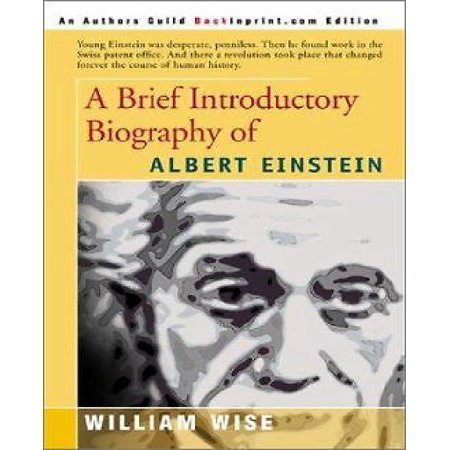 A Brief Introductory Biography of Albert Einstein - image 1 of 1
