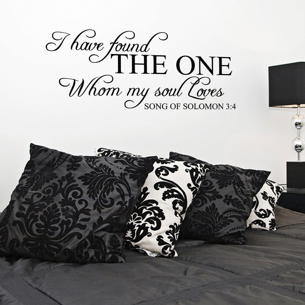 I Have Found The One Whom My Soul Loves Vinyl Wall Decal Quotes JR398