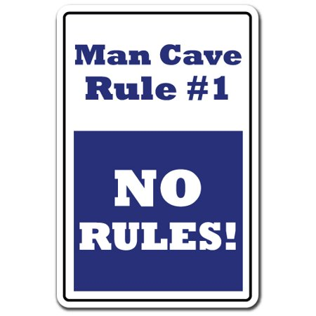 Man Cave Rule #1 novelty sticker | Indoor/Outdoor | Funny Home Décor for Garages, Living Rooms, Bedroom, Offices | SignMission Men Rules Funny Man Room Sports Room Gift Decal Wall Plaque Decoration - Funny Rules For Halloween