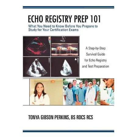Echo Registry Prep 101 : What You Need to Know Before You Prepare to Study for Your Certification (Best Registry Fixer For Xp)