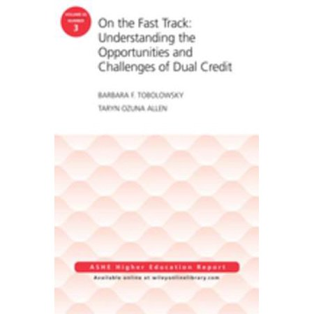 On the Fast Track: Understanding the Opportunities and Challenges of Dual Credit: ASHE Higher Education Report, Volume 42, Number 3 - eBook](Track Number Ups)