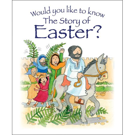 Would You Like to Know the Story of Easter? -