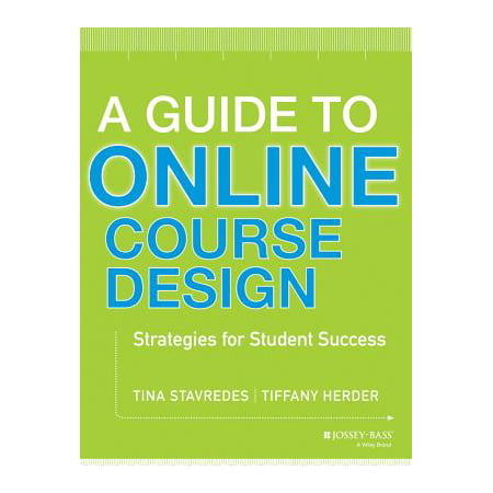 A Guide to Online Course Design : Strategies for Student (Best Computer For Design Students)