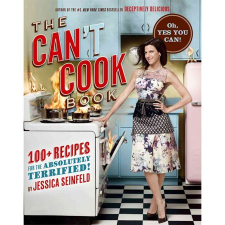 The Can't Cook Book: 100+ Recipes for the Absolutely Terrified! by