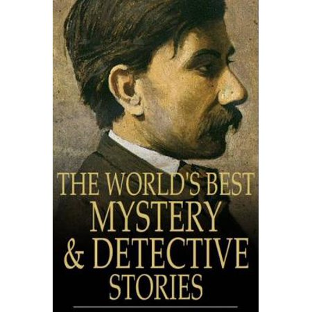 The World's Best Mystery and Detective Stories - (Best Detective Novels 2019)