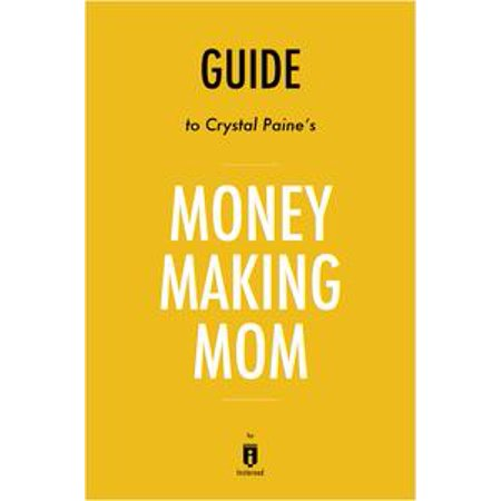 - Guide to Crystal Paine's Money Making Mom by Instaread - eBook