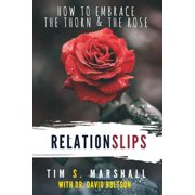 Relationslips : How to Embrace the Thorn and the Rose