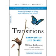 Transitions : Making Sense of Life's Changes