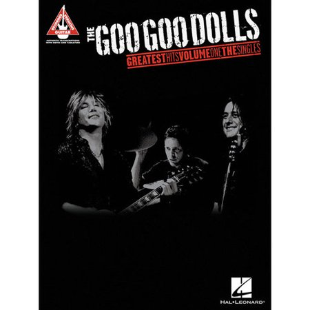 The Goo Goo Dolls - Greatest Hits: The Singles