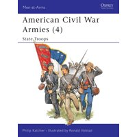 American Civil War Armies (4) : State Troops