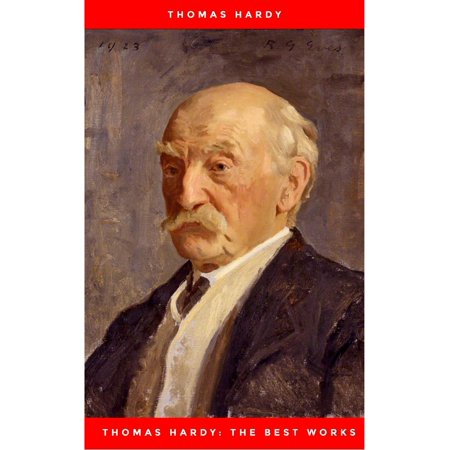 Thomas Hardy: The Best Works - eBook
