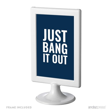 Just Bang It Out Funny Inspirational Quotes Office Framed Desk Art