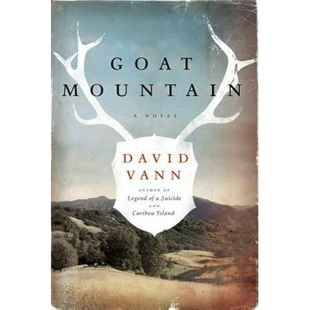 Goat Mountain - eBook (The Mountain Goats Hast Thou Considered The Tetrapod)