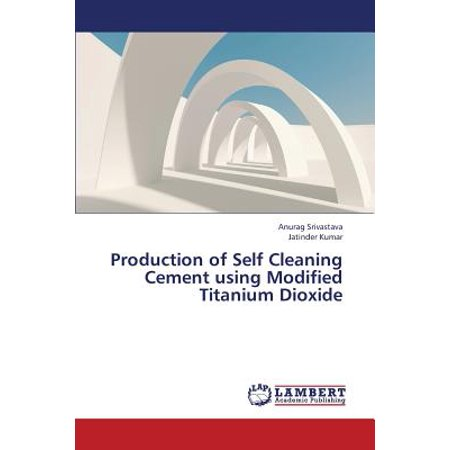 (Production of Self Cleaning Cement Using Modified Titanium Dioxide)