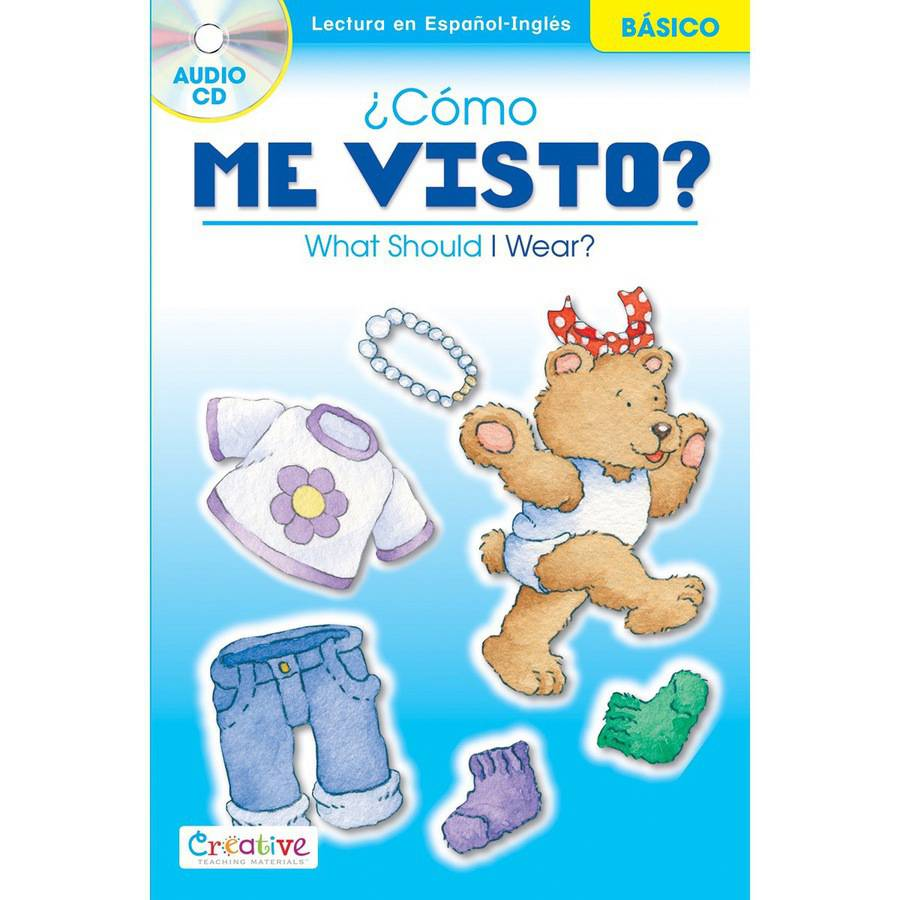 Creative Teaching Materials Spanish-English Book with CD, What Should I Wear?
