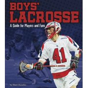 Sports Zone: Boys' Lacrosse: A Guide for Players and Fans (Paperback)